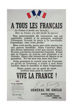 First Poster for the 18th June 1940 Address by General Charles De Gaulle Reproduction procédé giclée