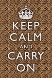 Keep Calm and Carry On Cheetah Láminas