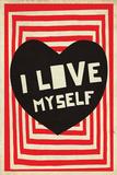 I Love Myself Plakater