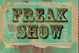 Freak Show Ticket Placa de plástico