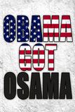 Obama Got Osama Art Poster Print Pósters