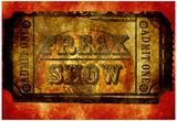 Freak Show Ticket 4 Posters