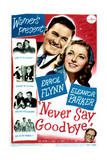 Never Say Goodbye - Movie Poster Reproduction Posters