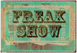 Freak Show Ticket Photo