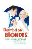 Don't Bet on Blondes - Movie Poster Reproduction Prints