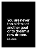 Dream a New Dream (C.S. Lewis) Poster di Brett Wilson