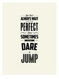 Dare to Jump Stampe di Brett Wilson
