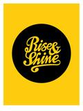 Rise & Shine Stampe di Brett Wilson