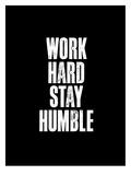 Work Hard Black Posters