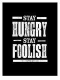 Stay Hungry Stay Foolish Arte