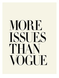 More Issues Than Vogue Posters por Brett Wilson