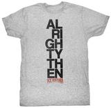 Ace Ventura - Alrighty Then T-skjorter