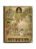 Front Cover of My Own Dolly Reproduction procédé giclée par Ida Waugh