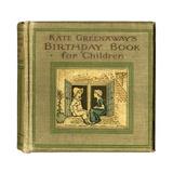 Cover Design, Kate Greenaway's Birthday Book for Children Giclee-trykk av Kate Greenaway