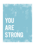 """You are strong"" (Sei forte) Poster di  Kindred Sol Collective"