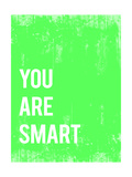 You are Smart (Du bist schlau - Motivationsposter) Giclée-Premiumdruck von  Kindred Sol Collective