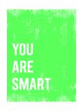 """""""You are smart"""" (Sei intelligente) Stampe di  Kindred Sol Collective"""