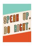 Speak Up Giclée-Premiumdruck von  Kindred Sol Collective