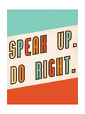 Speak Up Láminas por Rebecca Peragine