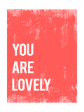 """""""You are lovely"""" (Sei un tesoro) Poster di  Kindred Sol Collective"""