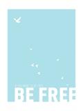 Be Free Stampa di Rebecca Peragine