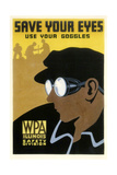 WPA Save Your Eyes Giclee Print