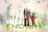 Endure Posters