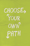 Choose Your Own Path Prints
