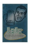 Beer it's What's for Dinner Plakater af  Lantern Press
