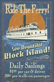 Block Island, Rhode Island - Ferry Ride Vintage Sign Premium Giclee Print by  Lantern Press