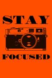 Stay Focused - Camera Premium Giclee Print by  Lantern Press