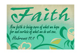 Hebrews 11:1 - Inspirational Láminas por  Lantern Press