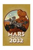 Mars or Bust 2032 Kunst von  Lantern Press