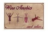 Wine Aerobics Poster tekijänä  Lantern Press