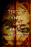 There And Back Again 3 Posters