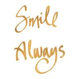 Smile Always (gold foil) Poster