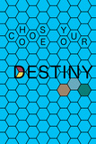 Choose Your Destiny Stampe