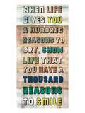 Life gives you a 100 Reasons Arte