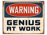 Warning Genius At Work 2 Kunstdrucke