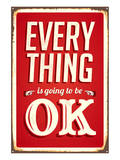 Everything Is Going To Be Ok Stampe
