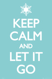 Keep Calm Let it Go Julisteet
