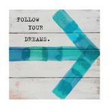 Follow Your Dreams Lámina giclée prémium por Mimi Marie