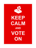 Keep Calm and Vote On Posters tekijänä  prawny