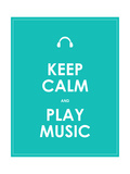 Keep Calm and Play Music,Vector Background,Eps10 Posters por  place4design