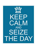 Keep Calm and Seize the Day Stampe di  mybaitshop