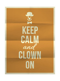 Keep Calm and Clown on Quote on Folded in Four Paper Texture Póster por  ONiONAstudio