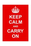 平静そして続行/Keep Calm and Carry On ポスター :  prawny