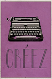 Creez (French -  Create) Posters