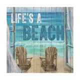 Life's a Beach Weathered Wood Sign Premium Giclee Print by Sam Appleman