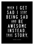 When I Get Sad Affiches par Brett Wilson